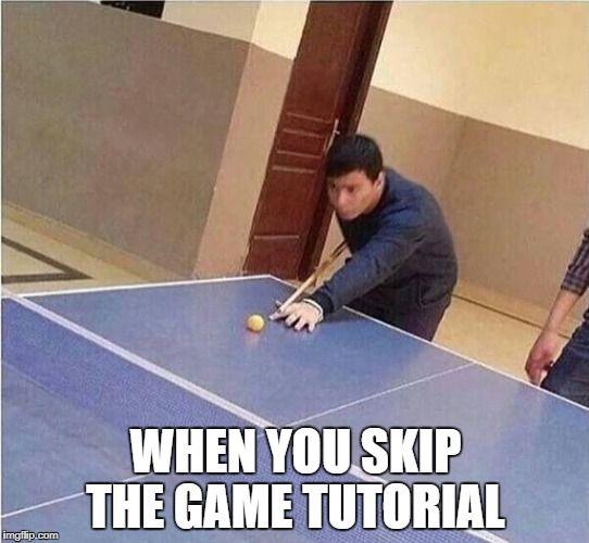 When you #skip the #game #tutorial #LetsGetWordy #PingPong #Pool