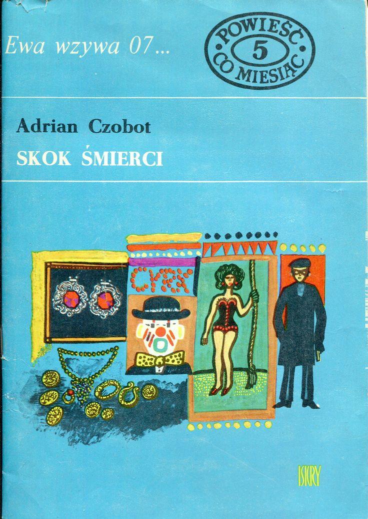 """""""Skok śmierci"""" Adrian Czobot Cover by Marian Stachurski Book series Ewa wzywa 07 Published by Wydawnictwo Iskry 1969"""