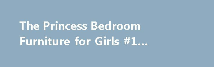 The Princess Bedroom Furniture for Girls #1 #bedroom #flat http://bedroom.remmont.com/the-princess-bedroom-furniture-for-girls-1-bedroom-flat/  #princess bedroom furniture # The Princess Bedroom Furniture for Girls What do girls want for their rooms if not the princess bedroom furniture. Girls will always be girls and girls will always love the fairy tales and princesses. Of course one of their biggest dreams would be to spend a night at the Cinderella Castle Suite like Suri Cruise did…