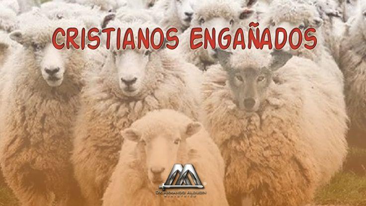 CRISTIANOS ENGAÑADOS