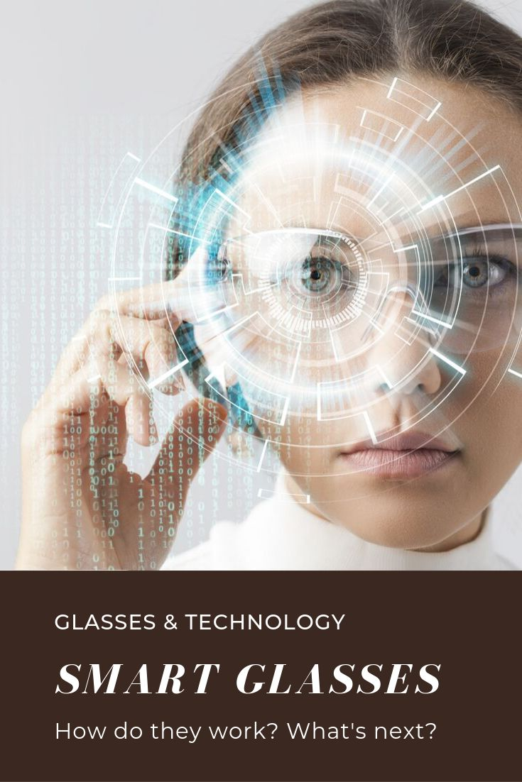 Smart glasses: How they work and what's next