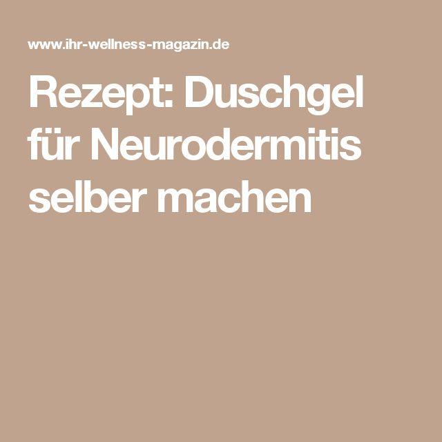 Rezept: Duschgel für Neurodermitis selber machen