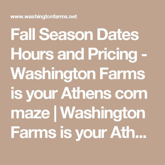 Fall Season Dates Hours and Pricing - Washington Farms is your Athens corn maze   Washington Farms is your Athens corn maze