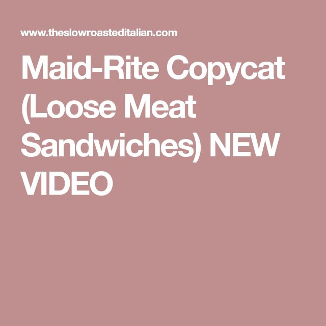 Maid-Rite Copycat (Loose Meat Sandwiches) NEW VIDEO