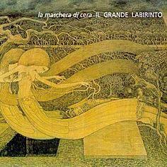 La Maschera Di Cera – Il Grande Labirinto, album cover