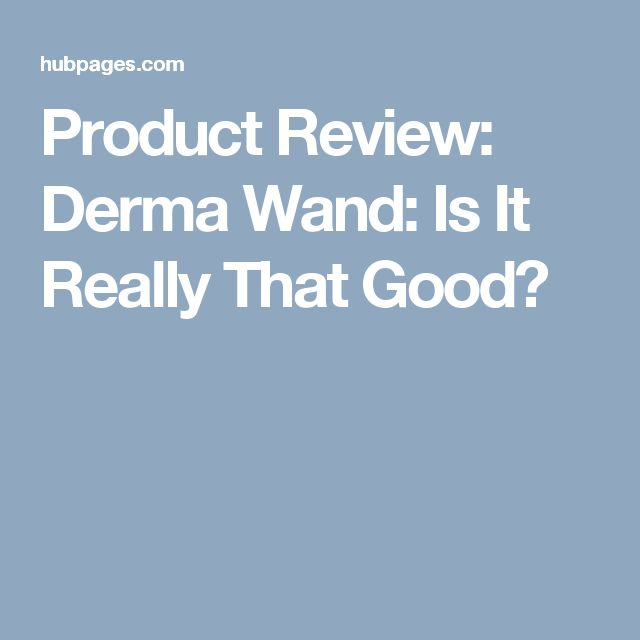 Product Review: Derma Wand: Is It Really That Good?