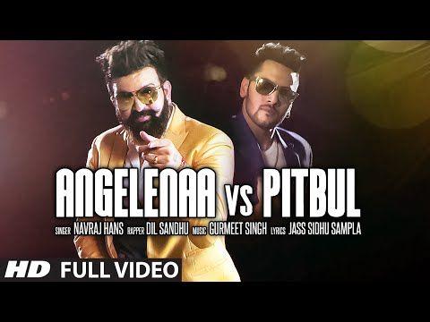 Angelina Vs Pitbull- Punjabi Song Lyrics | Navraj Hans, Dil Sandhu - Punjabi Song 2015 - Tabrez.in