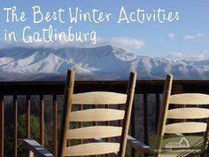 The Best Winter Activities in #Gatlinburg