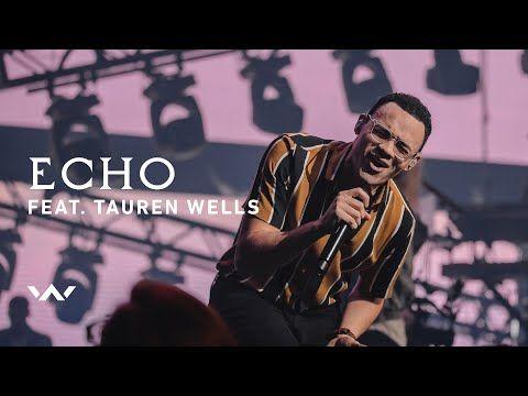 Echo' – Elevation Worship Featuring Tauren Wells   Christian