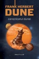 Frank Herbert - Canonicatul Dunei (hardcover)