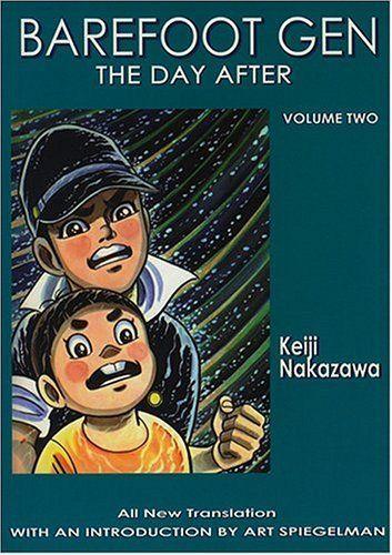 Barefoot Gen, Vol. 2: The Day After by Keiji Nakazawa.
