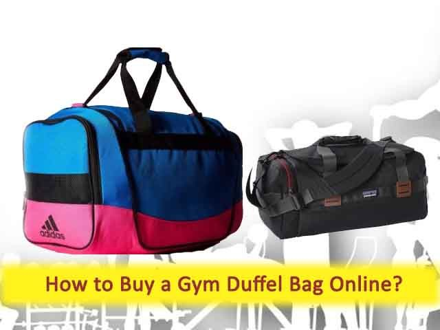 91b3c0f4d0 How to Buy Quality Gym Duffel Bag Online