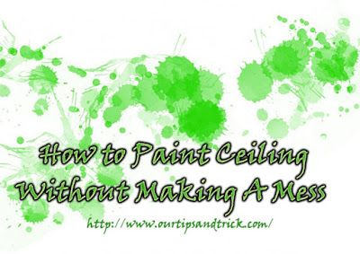 Painting a ceiling is a difficult job. Roller splatters make the cleaning a tiring job. Here is a tip to make the after paint cleanup less tedious. http://www.ourtipsandtrick.com/2016/02/how-to-paint-ceiling-without-making-mess.html