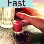 5 Ways To Dry Nails Fast (Almost Immediately!) - Raining Hot Coupons