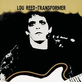 Lou Reed - Transformer (1972) RIP Lou. Perfect Day will always be one of my favorite songs.
