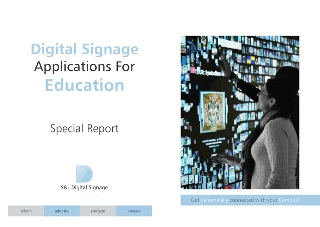 S&L Digital Signage – Applications for Education - Special Report (PIN0303)