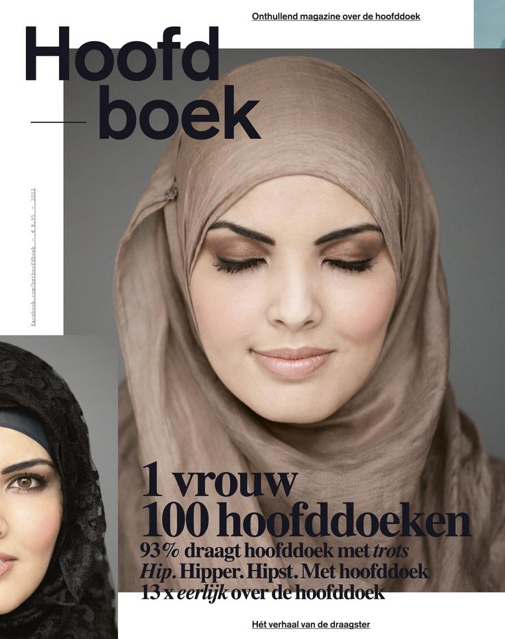 Hoofdboek. Een glossy magazine over de wereld achter de hoofddoek. Aan de hand van 100 foto's van 1 vrouw met 100 hoofddoeken. #hoofddoek #hijab  http://www.hoofdboek.com/