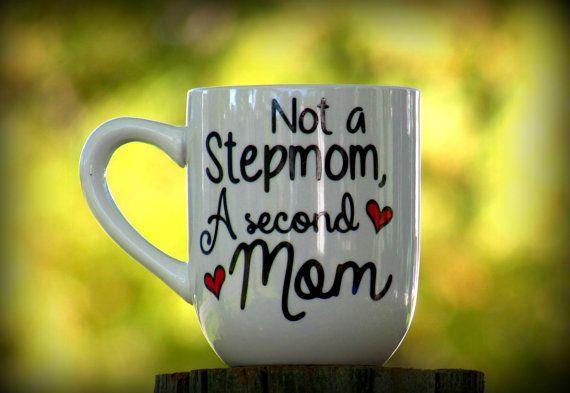 Stepmom, Stepmother, Stepmom Gifts, Stepmother Gifts, Gifts for Stepmoms, Gifts for her, Stepmom Coffee Mug, Not A Stepmom A Second Mom Mug