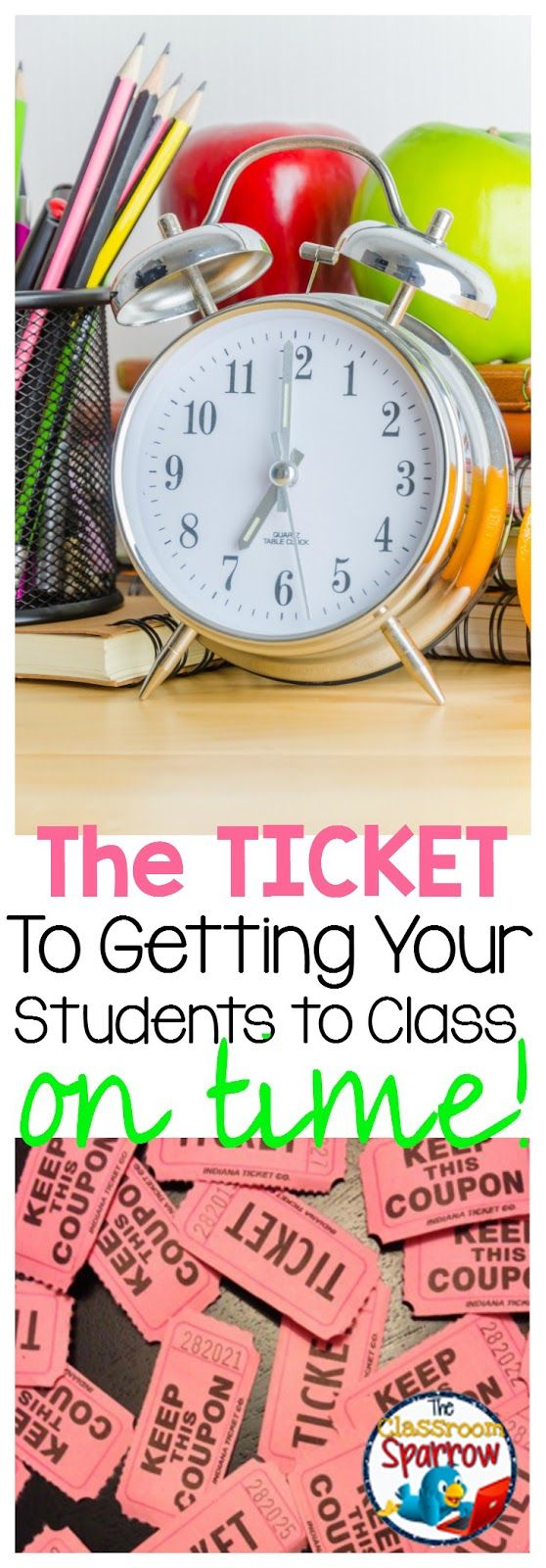 The Ticket to Getting Your Students to Class on Time