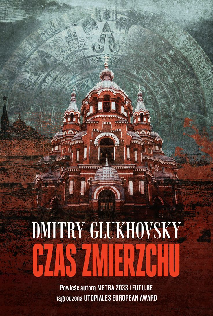 D. Glukhovsky - Czas zmierzchu