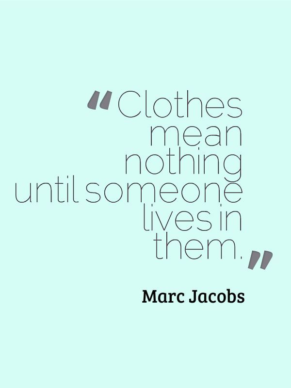 87 Best Quotes In Your Closet Images On Pinterest Words Fashion Quotes And Thoughts