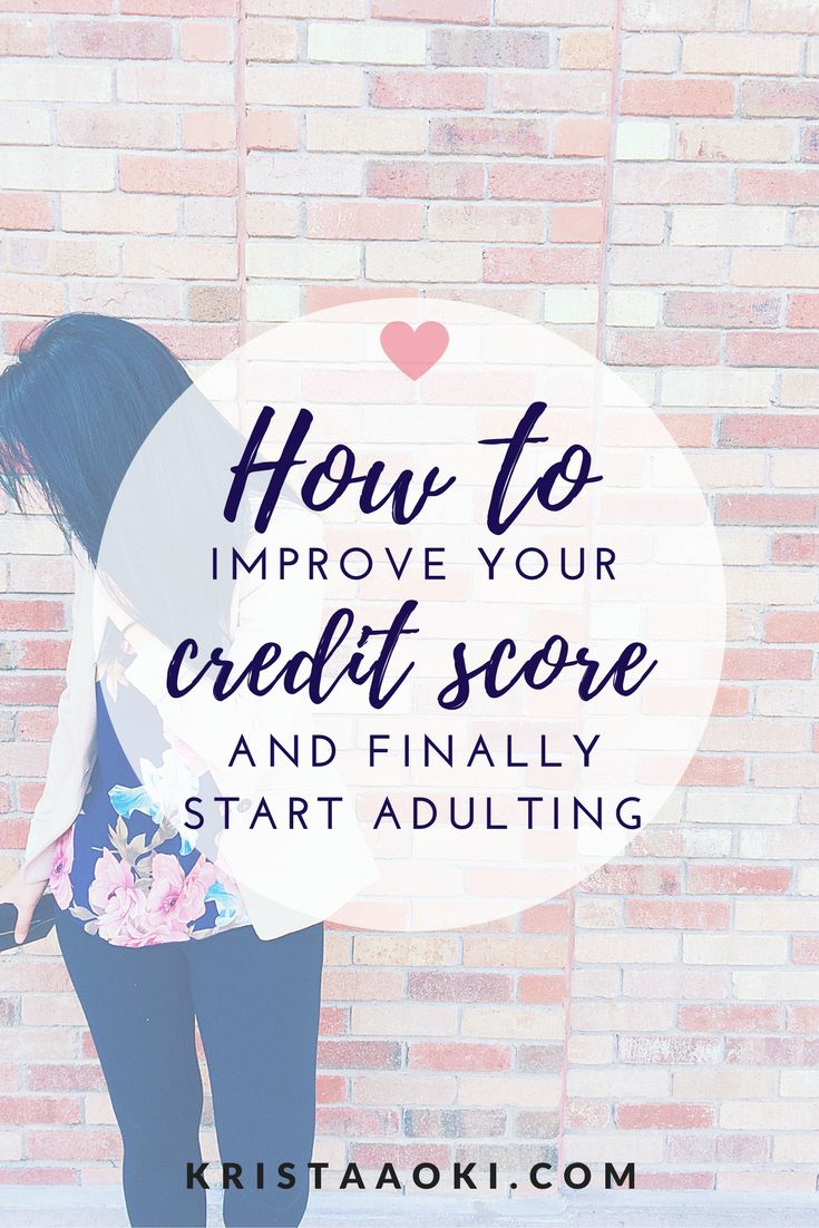 5 Ways to Improve Your Credit and Start Adulting | Krista Aoki, a lifestyle & travel blog - personal finance tips to get rid of and control your debt, create a budget and start budgeting, and make credit card benefits work for you
