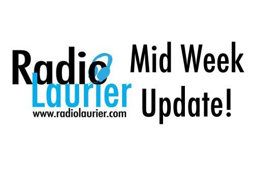 Radio Laurier Mid-Week Update!