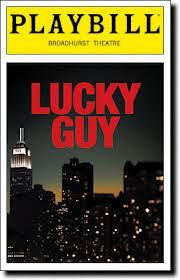 Google Image Result for http://www.playbill.com/images/photo/L/u/Lucky-Guy-Playbill-03-13.jpg