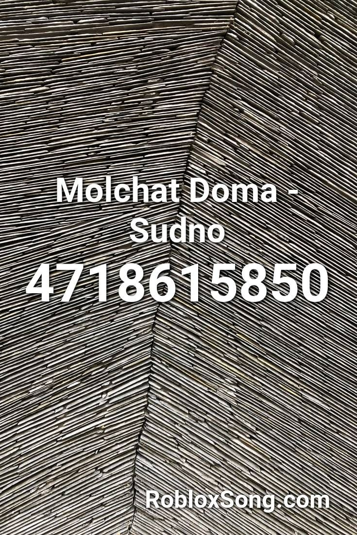 Molchat Doma Sudno Roblox Id Roblox Music Codes Fnaf Song Roblox How To Remove