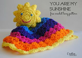 You Are My Sunshine crochet lovey by Lorene Haythorn Eppolite- Cre8tion Crochet ~ free pattern