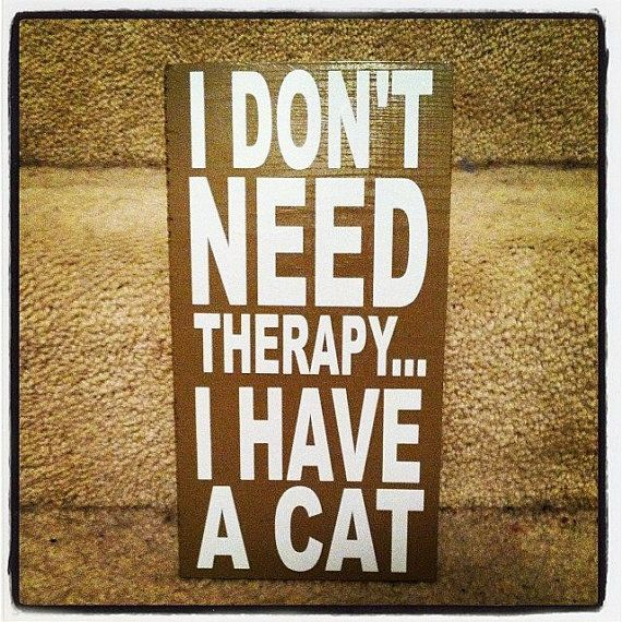 I Don't Need Therapy I Have A Cat 12x24 Wood by TheCraftyGeek86, $40.00