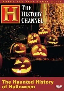 The Haunted History of Halloween: The History Channel - Christian Movie/Film on DVD. http://www.christianfilmdatabase.com/review/the-haunted-history-of-halloween-the-history-channel/