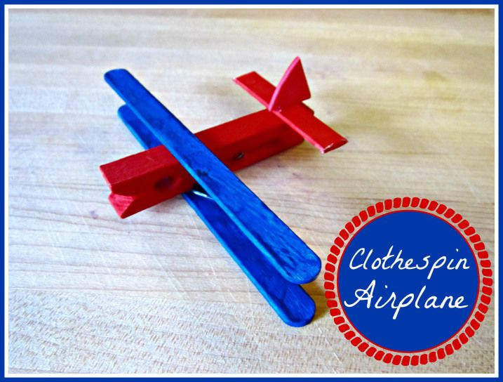 Clothespin airplane crafts for kids make it take it for Make it take it crafts
