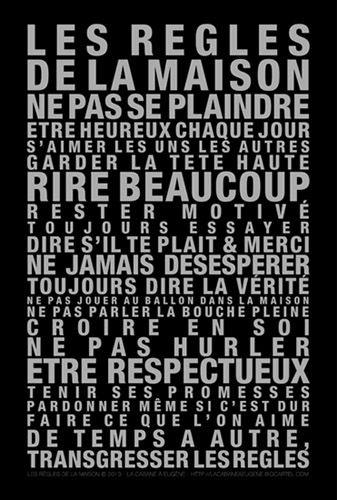 La Cabane à Eugène // Les Règles de la Maison revisitée, en impression métallique sur fond noir, Impression Pantone métal sur papier Offset PEFC  190 g/m2 - Format vertical 40 x 60cm.
