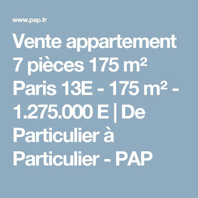 Vente appartement 7 pièces 175 m² Paris 13E - 175 m² - 1.275.000 E | De Particulier à Particulier - PAP