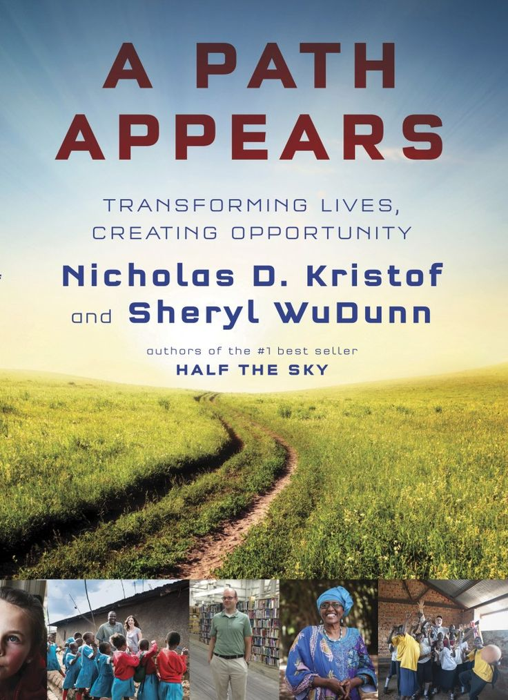 """A Path Appears"" by Nicholas D. Kristof & Sheryl WuDunn 