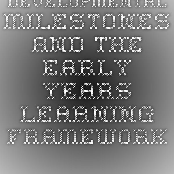 Developmental milestones and the Early Years Learning Framework and the National Quality Standards.