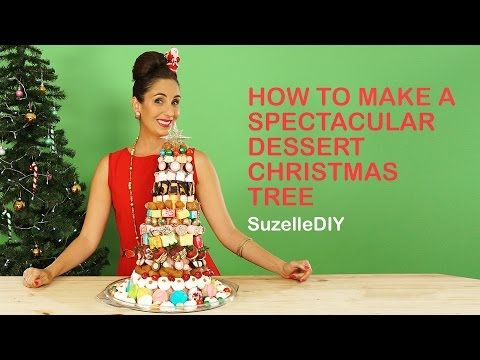 SuzelleDIY - How to Make a Spectacular Dessert Christmas Tree - YouTube