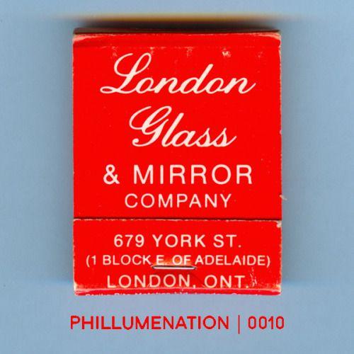 #Phillumenation 0010 : London Glass & Mirror Company   London, Ontario, Canada