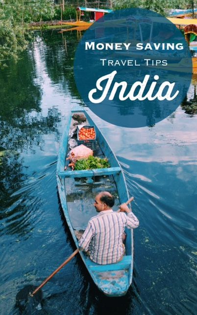 India Travel Tips: How to save money while traveling!