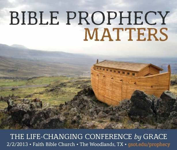 Bible Prophecy Matters Conference | 2/2/2013 | The Woodlands, TX