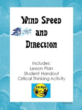 This resource helps students understand the importance of tracking wind speed and direction with a complete lesson plan, handouts and a critical thinking task.  The lesson includes tasks for direct teaching, guided practice and independent practice as well as modifications that can be made to reinforce or extend the concepts.
