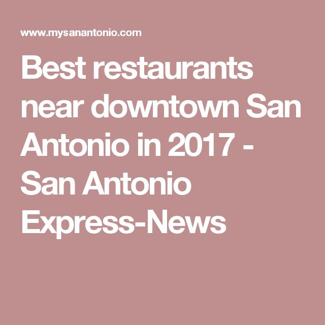 Best 25+ Downtown san antonio ideas on Pinterest | San antonio ...