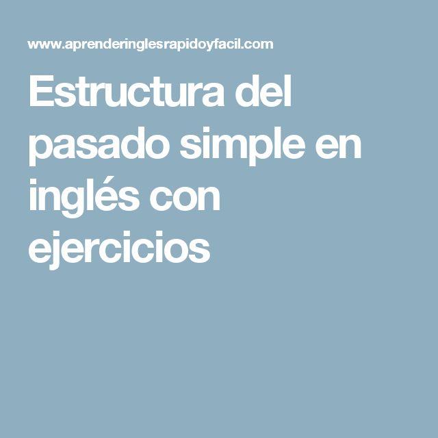 Estructura del pasado simple en inglés con ejercicios