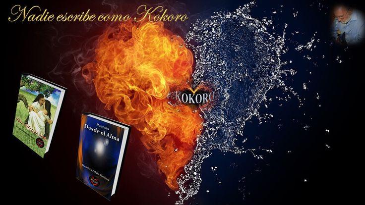 Una Vida y un Amor • Poemas Desde el Alma, vía @KOKOROALMA @Esveritate
