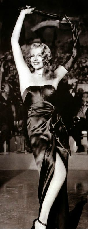 Rita Hayworth- Don't blame Rita for looking so beautiful, she couldn't help it. Put The Blame On Mame Ladies!