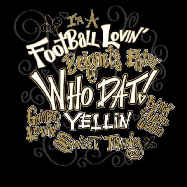 Who Dat New Orleans Saints New Orleans Saints