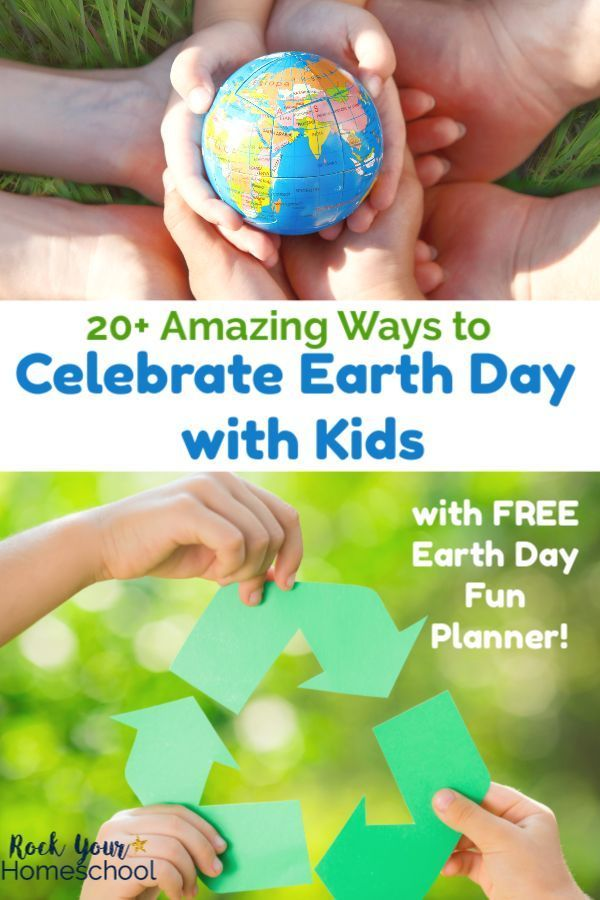 20 Amazing Ways To Celebrate Earth Day With Kids This Year Earth Day Activities Earth Day Crafts Earth Day