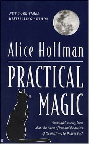 72 best magic images on pinterest alchemy spirituality and witch practical magic 1995 novel by alice hoffman fandeluxe Image collections