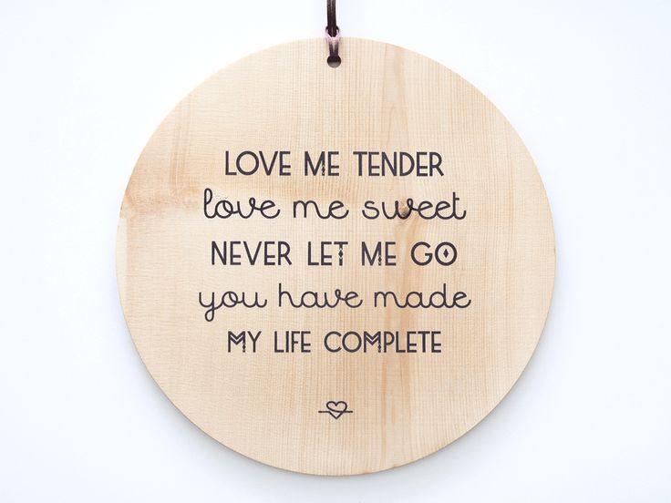 Sign Love me tender // Handmade Silkscreen on Wood #siebdruck #silkscreen #holzschild #love
